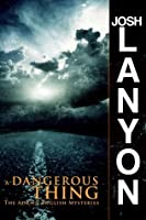 A Dangerous Thing (The Adrien English Mysteries, #2)