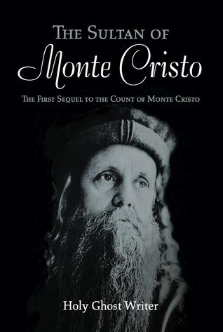 The Sultan of Monte Cristo (First sequel to the Count of Monte Cristo)