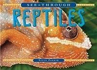 Reptiles (See-Through)