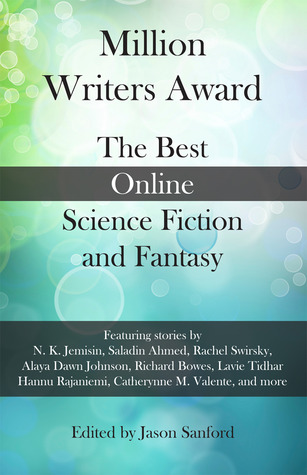 Million Writers Award: The Best Online Science Fiction and Fantasy