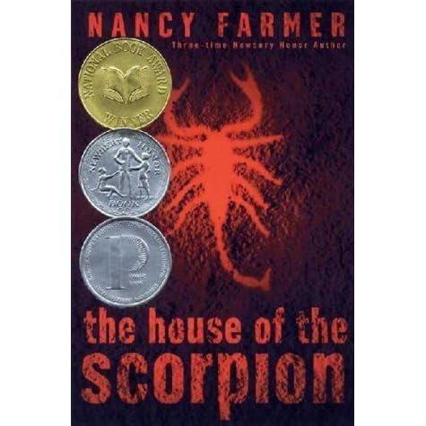 essay house scorpion This novel study supports the superb novel, the house of the scorpion by nancy farmer all teacher-tested novel studies follow a similar format teachers can provide each student with a.
