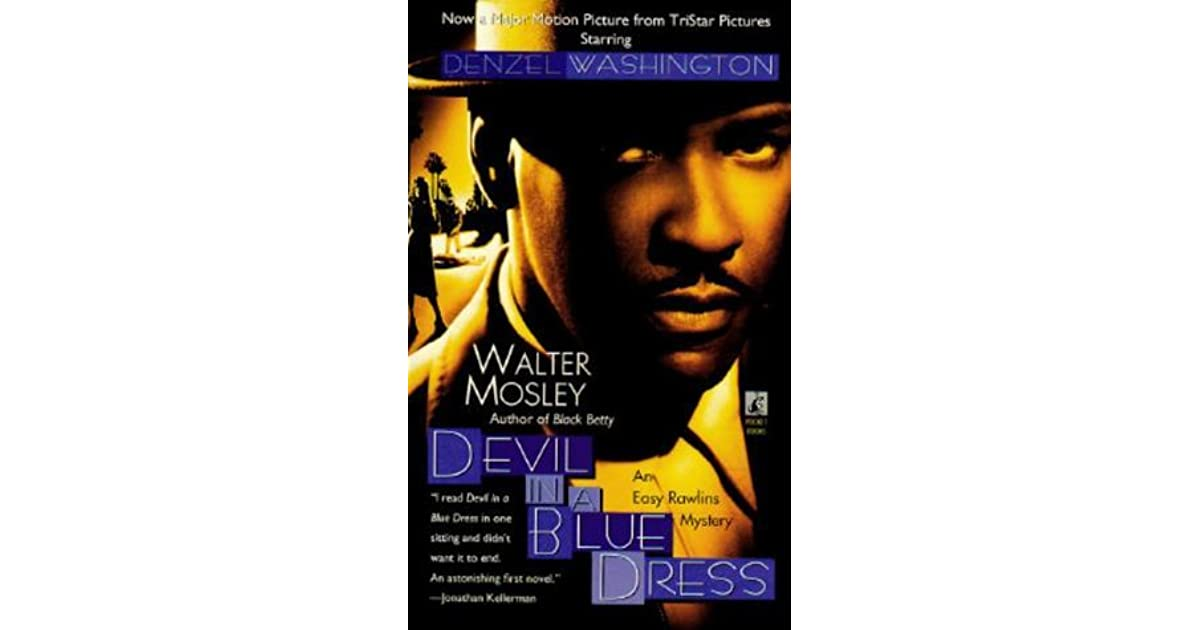 Devil In A Blue Dress (Easy Rawlins, #1) By Walter Mosley