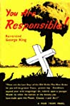 You Are Responsible by George King