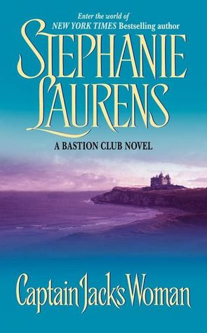 Captain Jack's Woman (Bastion Club, #0 5) by Stephanie Laurens