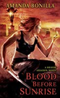 Blood Before Sunrise (Shaede Assassin, #2)