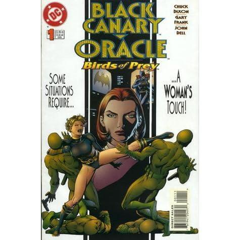 Black Canary Oracle Birds Of Prey 1 By Chuck Dixon