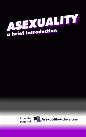 Asexuality: A Brief Introduction