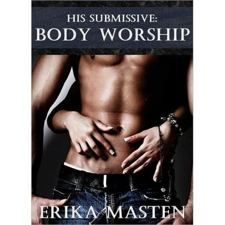 His Submissive: Body Worship