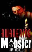 Awakening the Mobster (Mobster, #2)