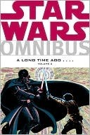 Star Wars Omnibus, Volume Two: A Long Time Ago...