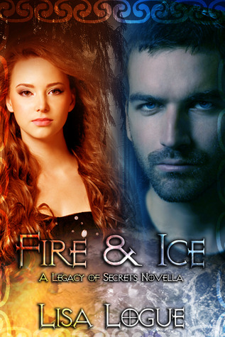 Fire & Ice (Legacy of Secrets, #1.5)