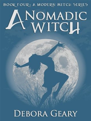 A Nomadic Witch (A Modern Witch, #4)