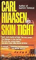 Skin Tight (Mick Stranahan, #1)