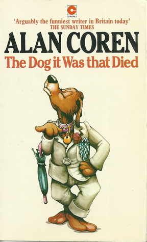 The Dog It Was That Died