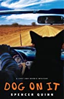 Dog on It (A Chet and Bernie Mystery #1)