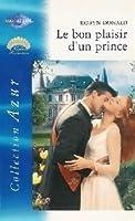 Le bon plaisir d'un prince