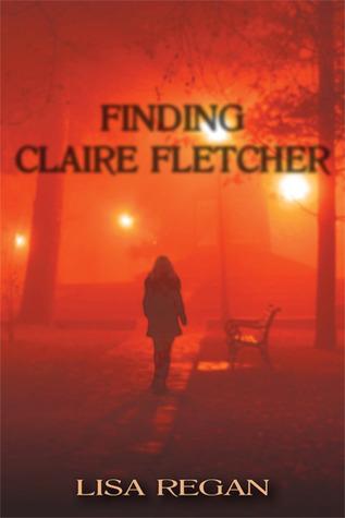 Finding Claire Fletcher (Claire Fletcher, #1)