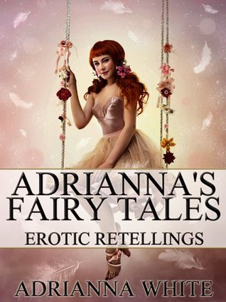 Beauty and the Beast with Two Backs (Adriannas Fairy Tales)