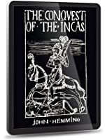 The Conquest of the Incas (2012 Edition)