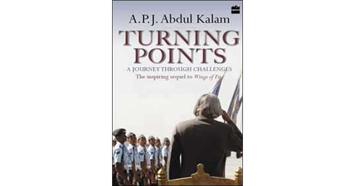 Turning Points: A Journey Through Challenges by A P J  Abdul