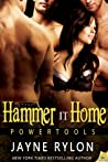 Hammer It Home (Powertools, #6) audiobook review free