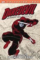 Daredevil ¡El hombre sin miedo!: La sonrisa del Diablo (Colección 100% Marvel, Daredevil #1)
