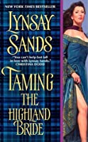 Taming the Highland Bride (Devil of the Highlands, #2)