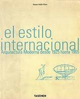 Estilo Internacional Arquitectura Moderna 1925/65