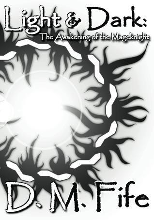 Light & Dark: The Awakening of the Mageknight