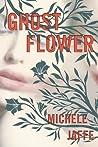 Ghost Flower