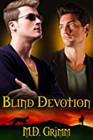 Blind Devotion (The Shifter Chronicles #3)