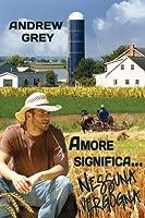 Amore significa... nessuna vergogna (Farm, #1)