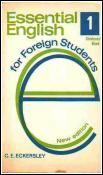 Essential English for Foreign Students, Book I, Students' Book (Essential English, #1a)
