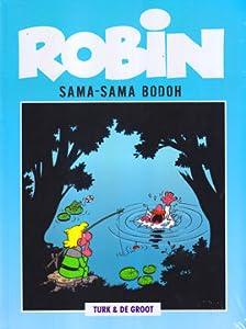Sama-Sama Bodoh (Robin, #2)