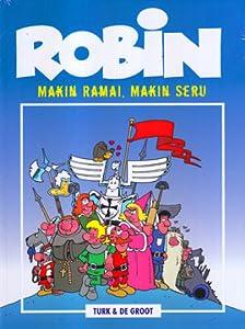 Makin Ramai, Makin Seru! (Robin, #1)