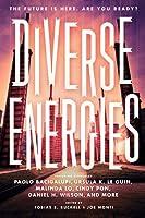Diverse Energies