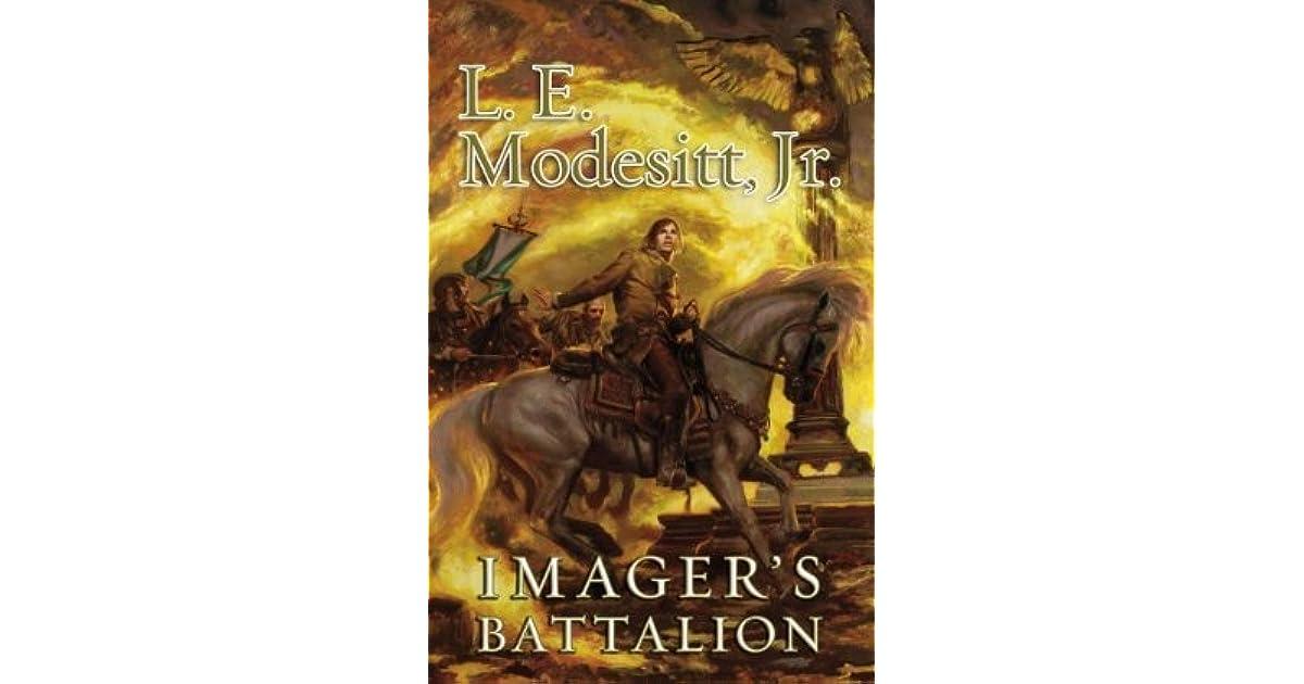 The Imager Portfolio: Imager's Battalion 6 by L. E., Jr. Modesitt (2013, Hardcover)