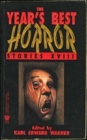 The Year's Best Horror Stories XVIII