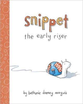 Early Riser >> Snippet The Early Riser By Bethanie Deeney Murguia