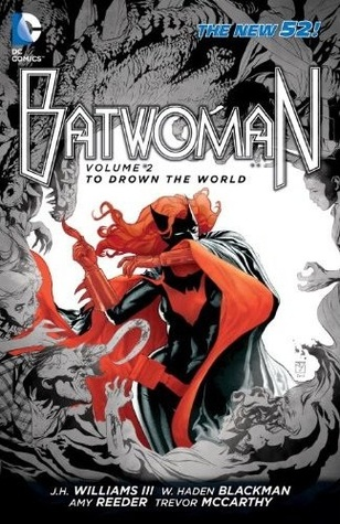 Batwoman, Volume 2: To Drown the World