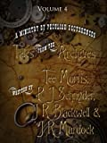A Ministry of Peculiar Occurrences: Tales from the Archives, Volume 4