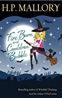 Fire Burn and Cauldron Bubble (Jolie Wilkins, #1)