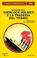 Sherlock Holmes e la tragedia del Titanic