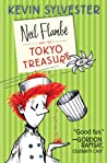 Neil Flambé and the Toyko Treasure by Kevin Sylvester