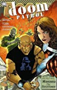 Doom Patrol, Volume 1: We Who are About to Die