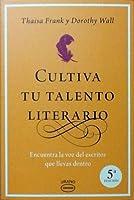 Cultiva tu talento literario