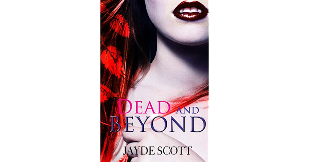 Dead And Beyond Ancient Legends 4 By Jayde Scott