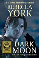 Dark Moon (Moon, #10; Decorah Security, #2)