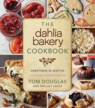 The Dahlia Bakery Cookbook: Sweetness in Seattle thumbnail