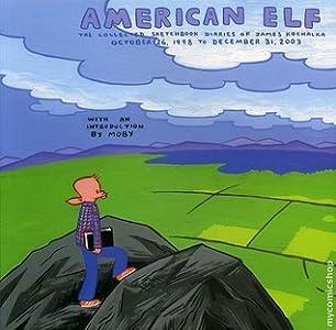 American Elf: The Collected Sketchbook Diaries, Vol. 1